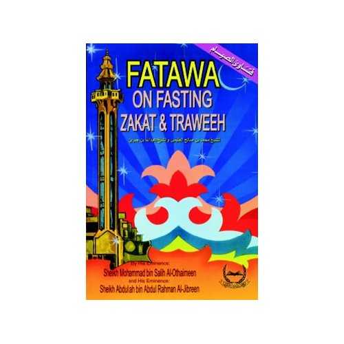 Fatawa on Fasting, Zakat & Traweeh