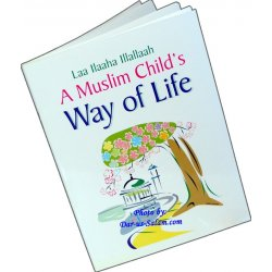 A Muslim Child's Way of Life
