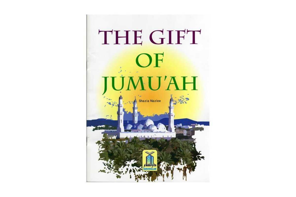 The Gift of Jumu'ah