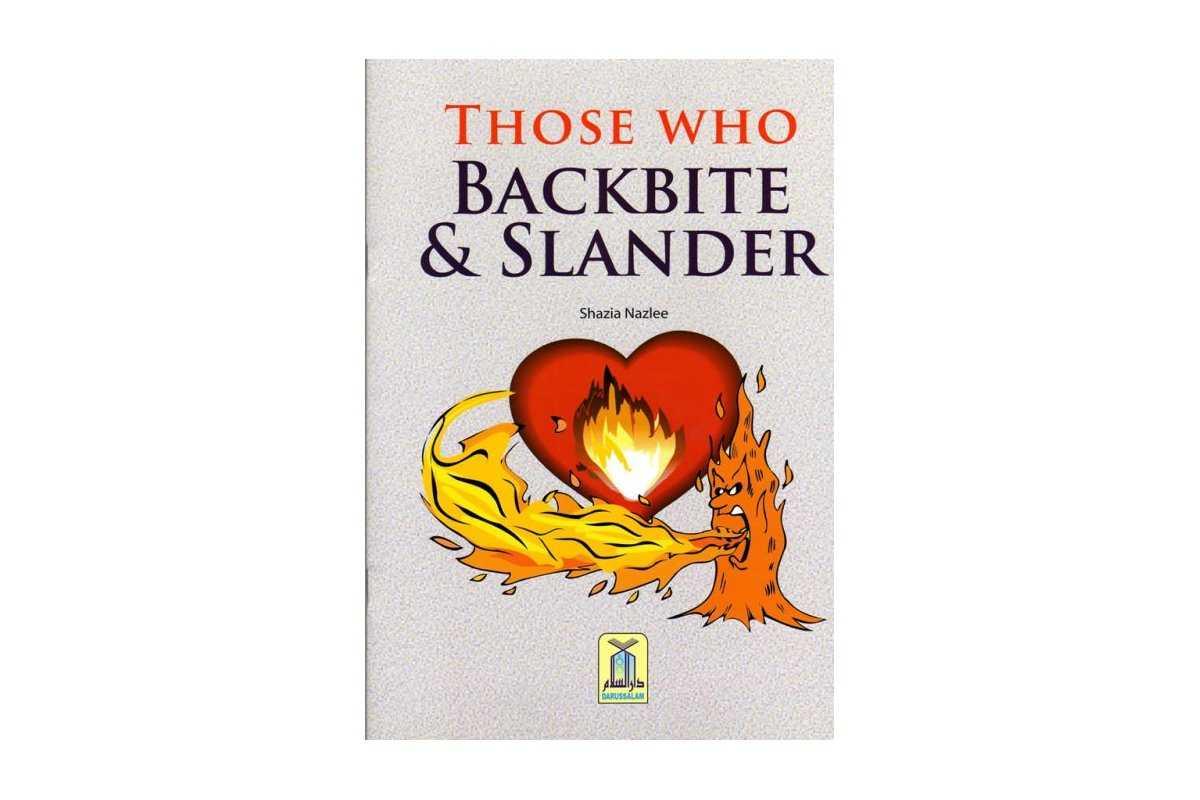 Those Who Backbite & Slander
