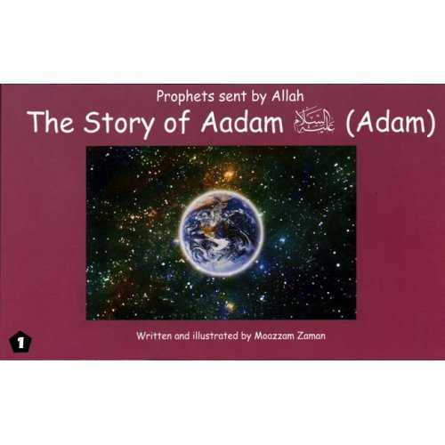 01: Story of Aadam (Adam)