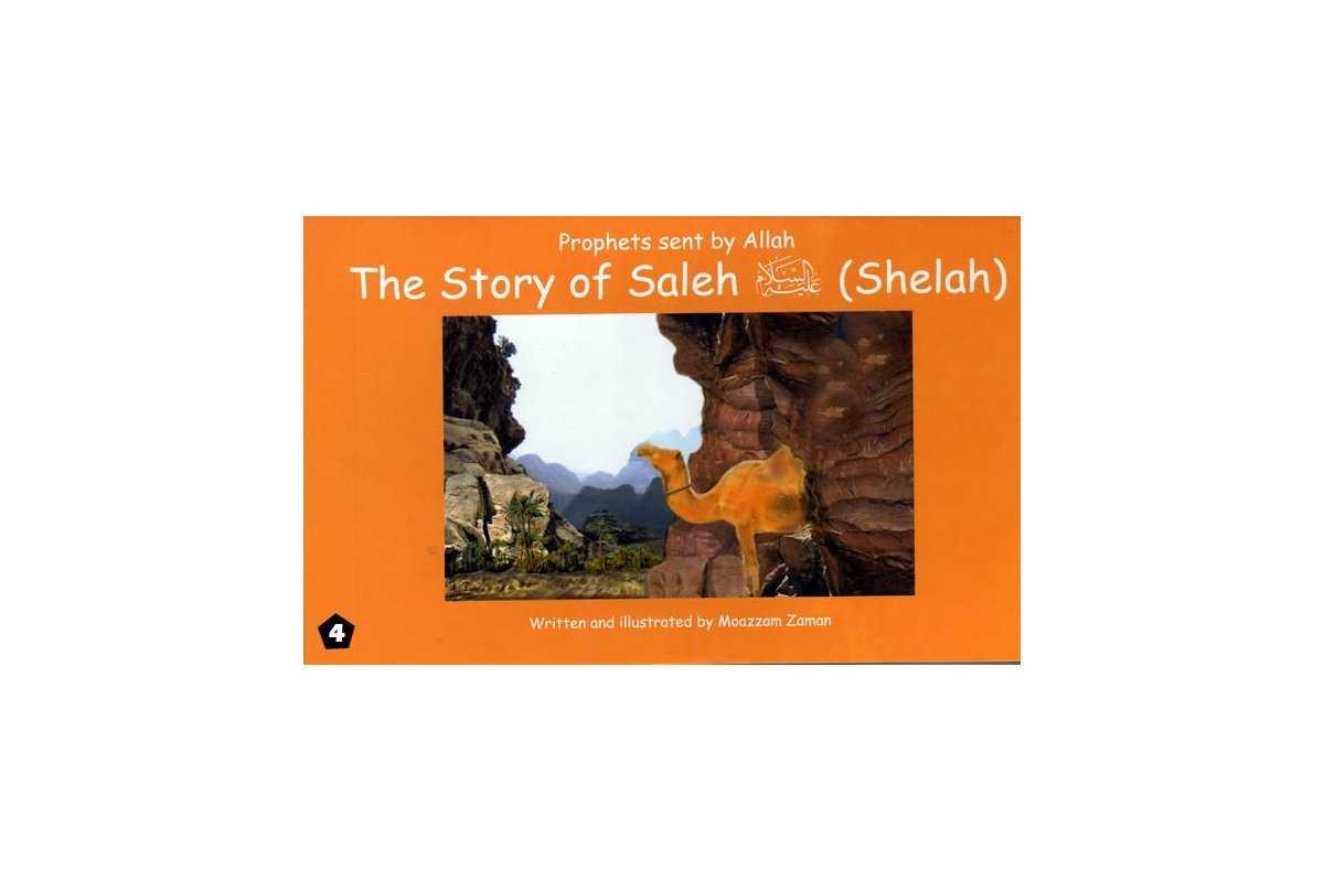04: Story of Saleh (Shelah)