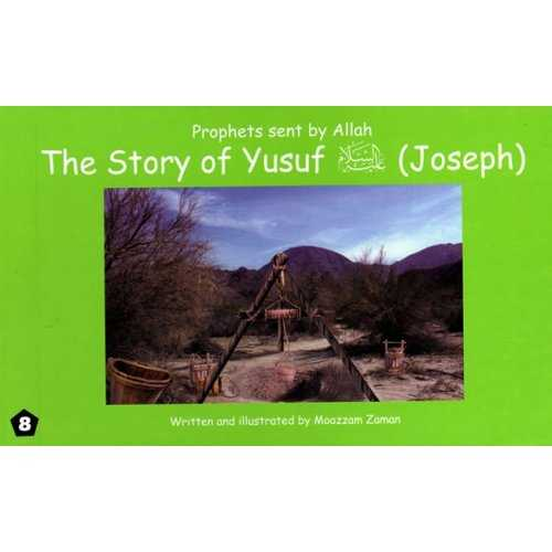 08: Story of Yusuf (Joseph)
