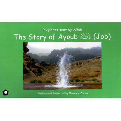 09: Story of Ayoub (Job)