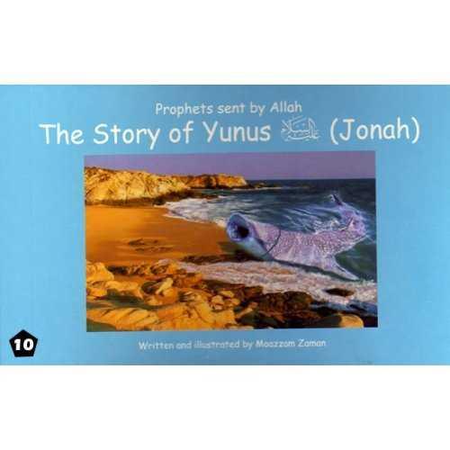 10: Story of Yunus (Jonah)