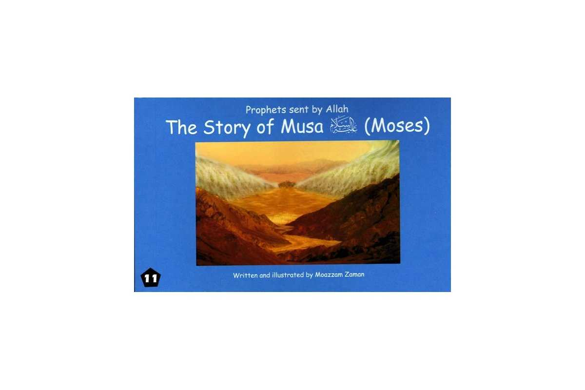 11: Story of Musa (Moses)
