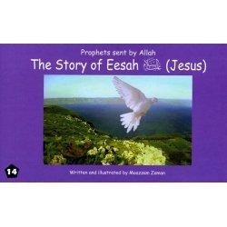 14: Story of Eesah (Jesus)