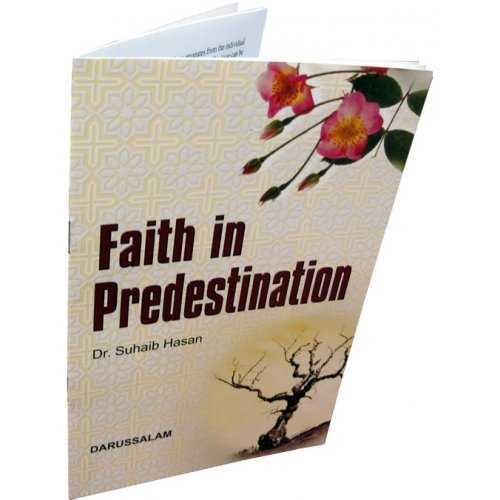 Faith in Predestination (Qada wa Qadar)