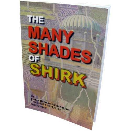 Many Shades of Shirk