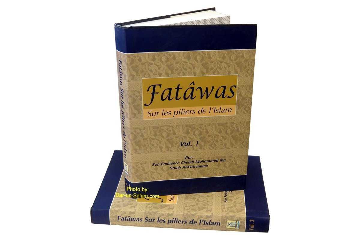French: Fatawas Sur les piliers de l'Islam (2 Vol Set)