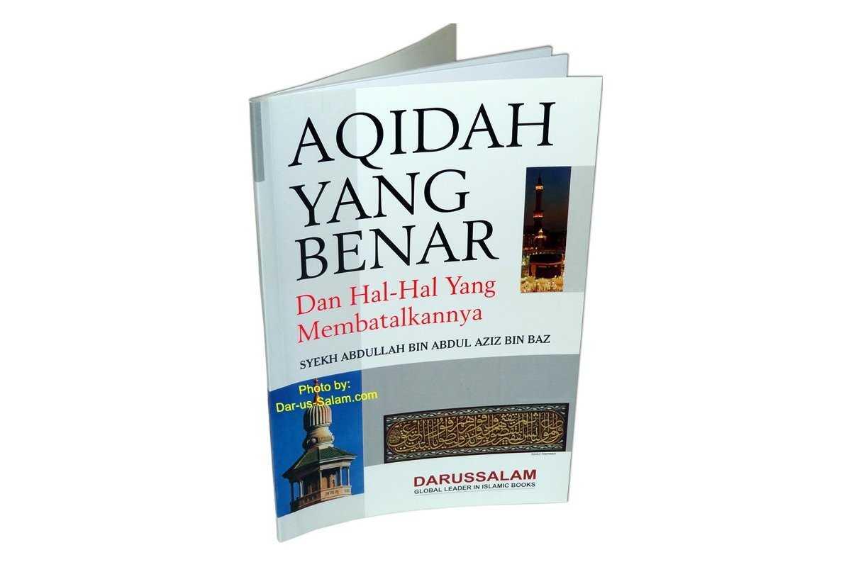 Indonesian: Aqidah Yang Benar Dan Hal-Hal Yang Membatalkannya