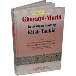 Indonesian: Ghoyatul Murid - Keterangan Tentang Kitab Tauhid