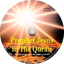 Prophet Jesus in The Quran (CD)