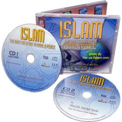 ISLAM - The Only Solution to World Peace (2 CDs)
