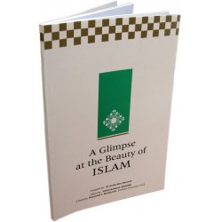 Glimpse at the Beauty of Islam ** ON SALE!