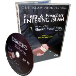Priests and Preachers Entering Islam (DVD)