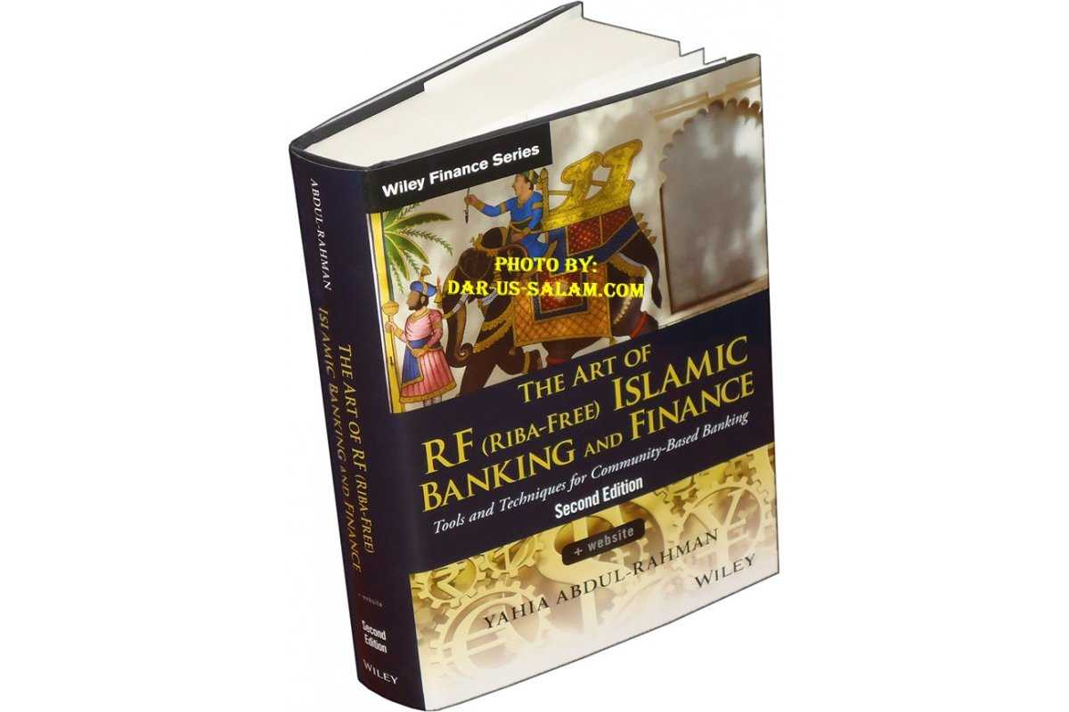 The Art of Riba-Free Islamic Banking and Finance