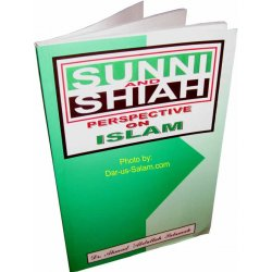 Sunni and Shiah Perspective on Islam