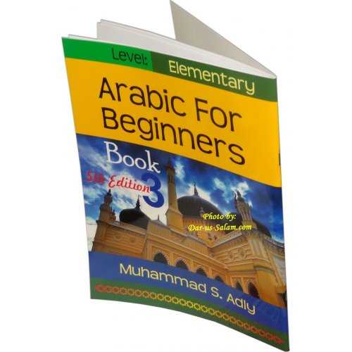 Arabic for Beginners Book 3 - Elementary