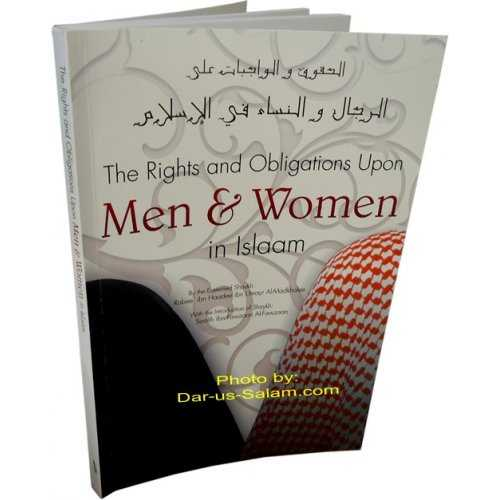 Rights and Obligations Upon Men & Women in Islaam