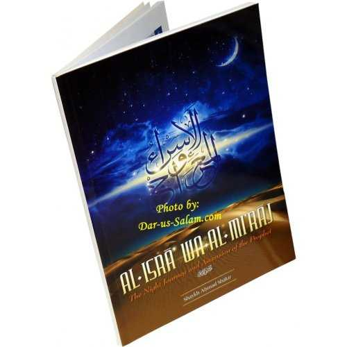 Al-Isra Wa Al-Miraj The Night Journey and Ascension of The Prophet