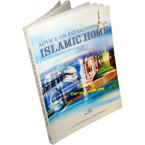 Advice On Establishing Islamic Home