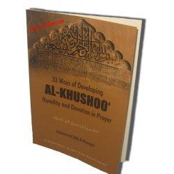 Khushoo: Humility & Devotion in Prayer