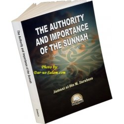 Authority and Importance of the Sunnah