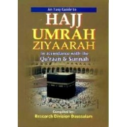 Easy Guide to Hajj, Umrah and Ziyaarah
