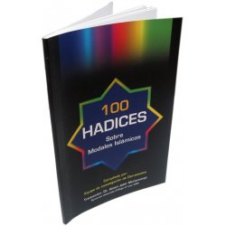 Spanish: 100 Ahadith Sobre Los Modales Islamicos