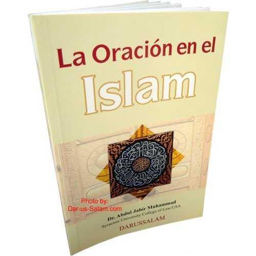 Spanish: La Oracion en el Islam [How to pray in Islam]