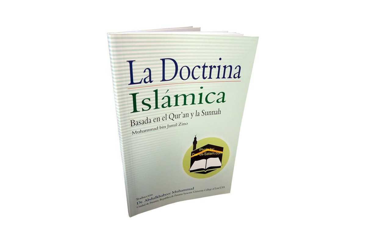Spanish: La Doctrina Islamica - Basado En el Qur'an Y La Sunnah