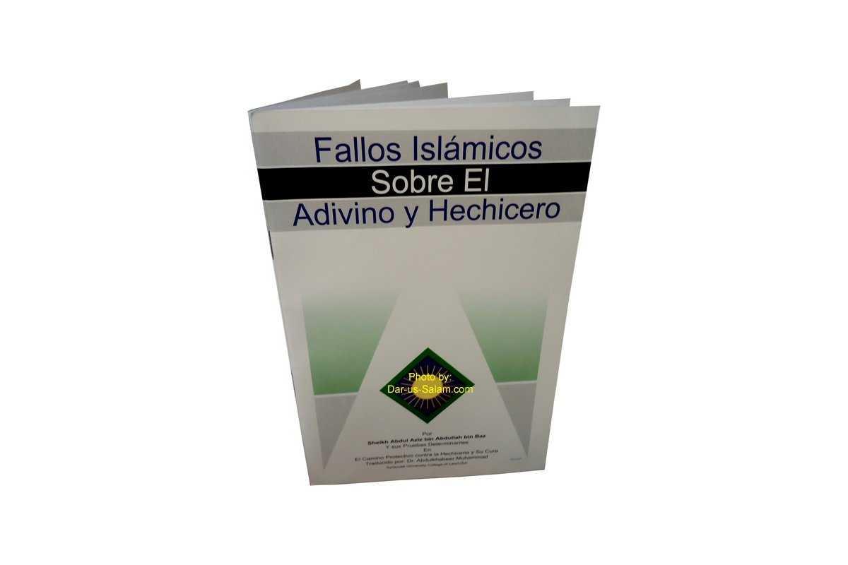Spanish: Fallos Islamicos Sobre El Advino Y Hechicero