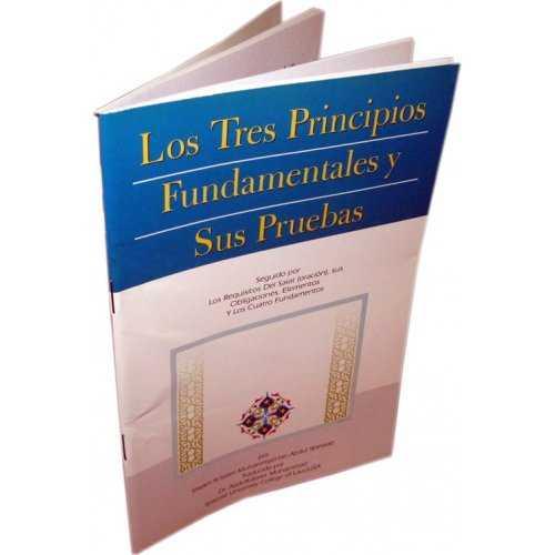 Spanish: Los Tres Principios Fundamentales Y Sus Pruebas