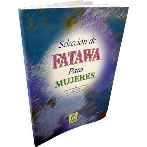 Spanish: Seleccion De Fatawa Para Mujeres