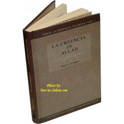 Spanish: La creencia en Allah (Vol 1)