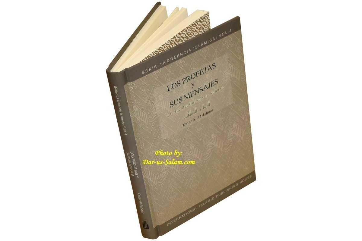 Spanish: Los Profetas y sus Mensajes (Vol 4)