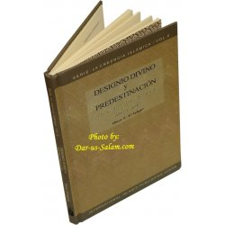 Spanish: Designio Divino y Predestinacion (Vol. 8)
