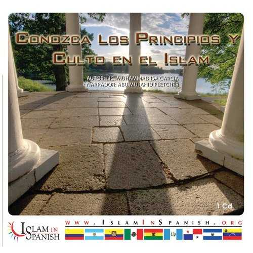 Spanish: Conozca Los Principios y Culto en el Islam (CD)