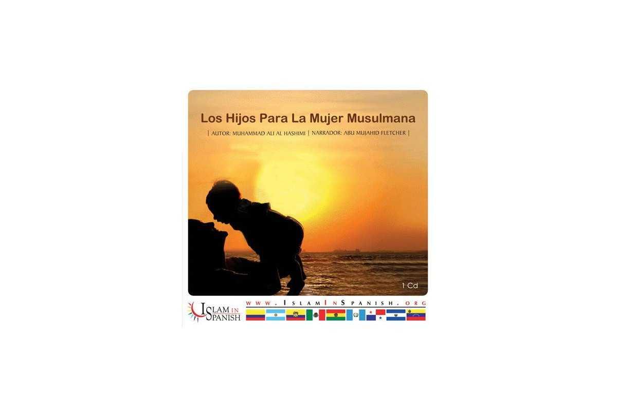 Spanish: Los Hijos Para la Mujer Musulmana (CD)