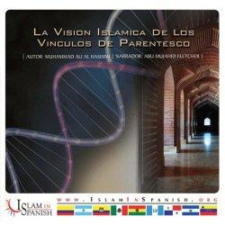 Spanish: Vision Islamica de los vinculos del Parentesco (CD)