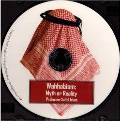 Wahhabism - Myth or Reality (CD)