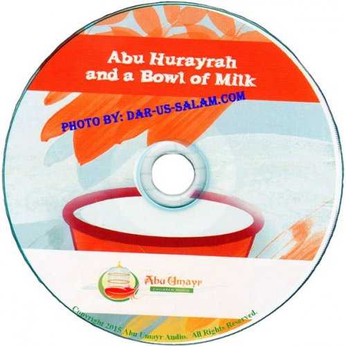 Abu Hurayrah and a Bowl of Milk (CD)