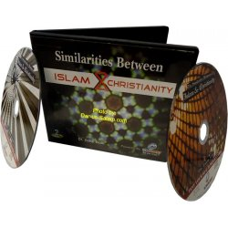 Similarities Between Islam & Christianity (2 CDs)