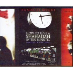 How to Give a Shahadah in 10 minutes (5 CDs)