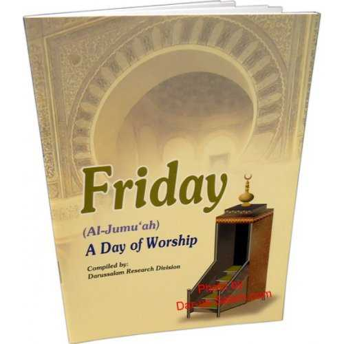 Friday (Al-Jumuah): A Day of Worship