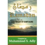 Ramadan and What it Contains