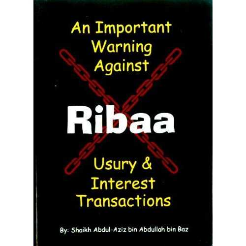 Important Warning Against Ribaa (Usury and Interest)