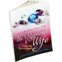 Attributes of the Righteous Wife