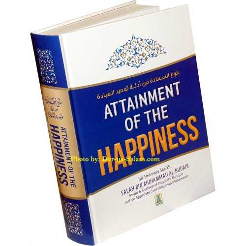Attainment of Happiness - Hadith Encyclopedia on Tauhid
